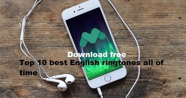 best english ringtones for mobile