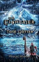 https://keinblattvordenmund.blogspot.com/2019/08/die-einherjer-tote-gotter-prequel.html