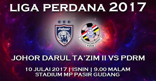 Live Streaming JDT II vs PDRM 10.7.2017 Liga Perdana