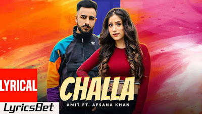 CHALLA Lyrics - Amit & Afsana khan