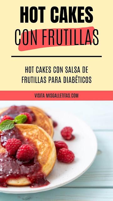 Hot cakes con salsa de frutillas sin azúcar ¡Receta paso a paso!