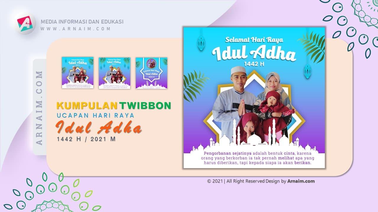 ARNAIM.COM  - KUMPULAN TWIBBON UCAPAN HARI RAYA IDUL ADHA 1442 H (1)