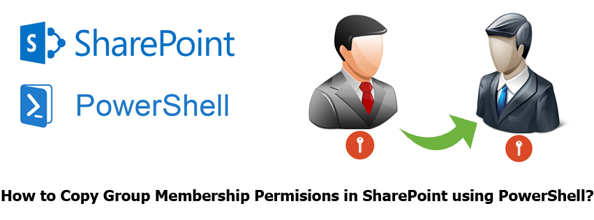 powershell to copy group membership permissions in sharepoint