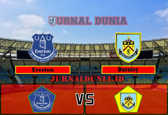 Prediksi Everton vs Burnley , Sabtu 13 Maret 2021 Pukul 00.30 WIB