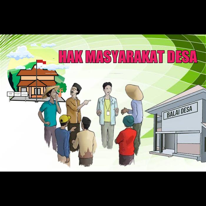 HAK-HAK MASYARAKAT, TERHADAP PEMERINTH DESA