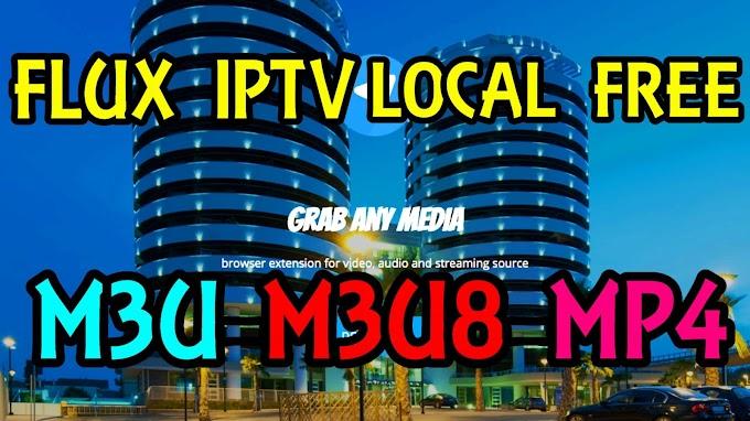 FLUX IPTV LOCAL GRATUIT 2020