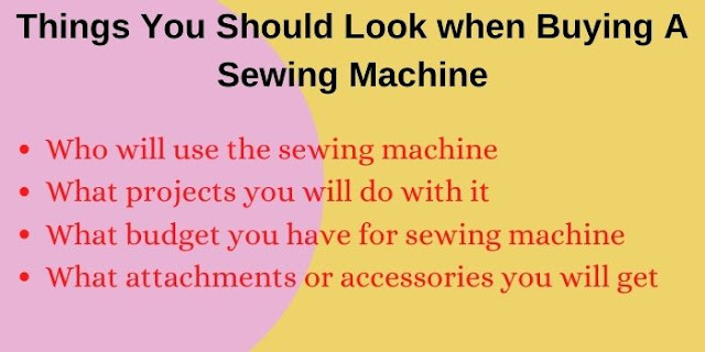 Things should consider when buying sewing machine