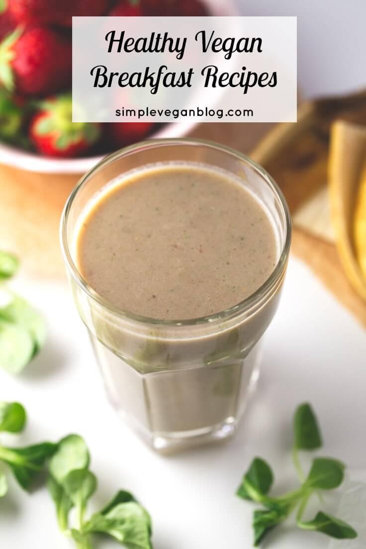 Healthy vegan breakfasts