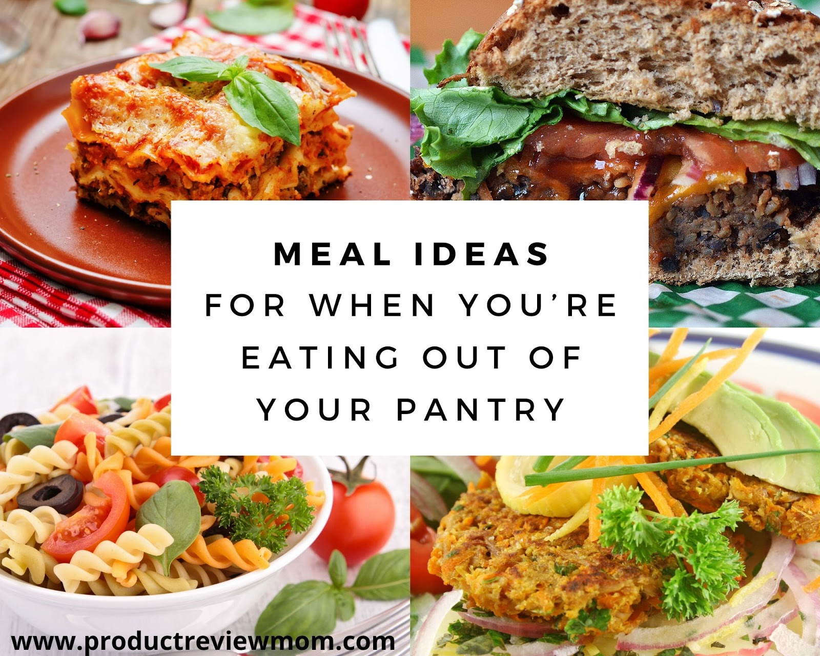 Meal Ideas for When You're Eating Out of Your Pantry