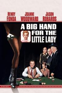 Watch A Big Hand for the Little Lady Online Free in HD