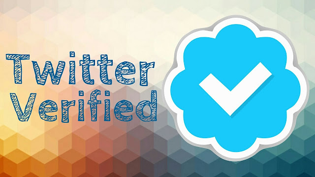How To Get A Verified Twitter Account.