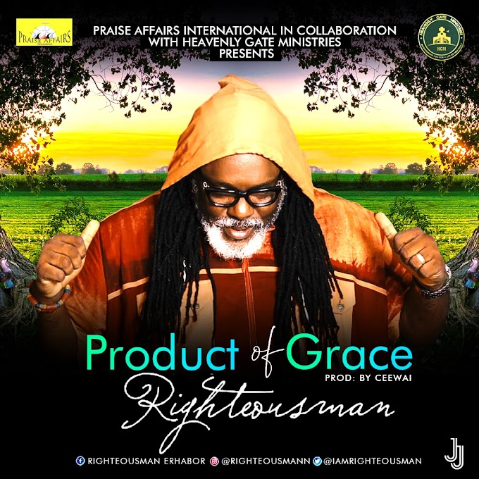 Music: RighteousMan - Product Of Grace