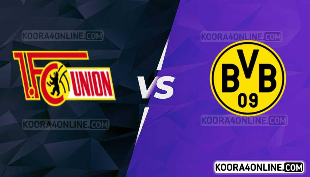 مشاهدة مباراة بروسيا دورتموند ويونيون برلين القادمة كورة اون لاين بث مباشر اليوم 19-09-2021 في دوري الالماني