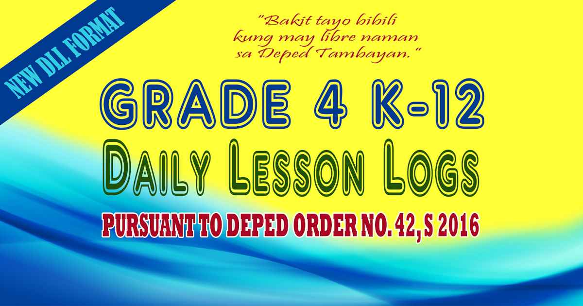 Ready Made K-12 Daily Lesson Logs for Grade 4 (New Format) | DEPED ...