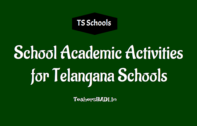 school academic activities for telangana schools,guidelines on school academic activities, school academic activities in ts schools,school academic activities instructions,ts schools school academic activities