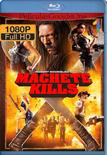 Machete Kills (2013) [1080p BRrip] [Latino-Inglés] [GoogleDrive] RafagaHD