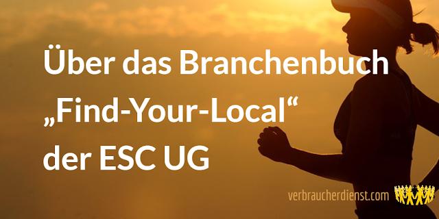 """Titel: Über das Branchenbuch """"Find-Your-Local"""" der ESC UG"""