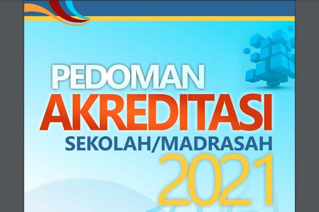 Perangkat Instrumen Akreditas dan Pedoman Pengisian Tahun 2021