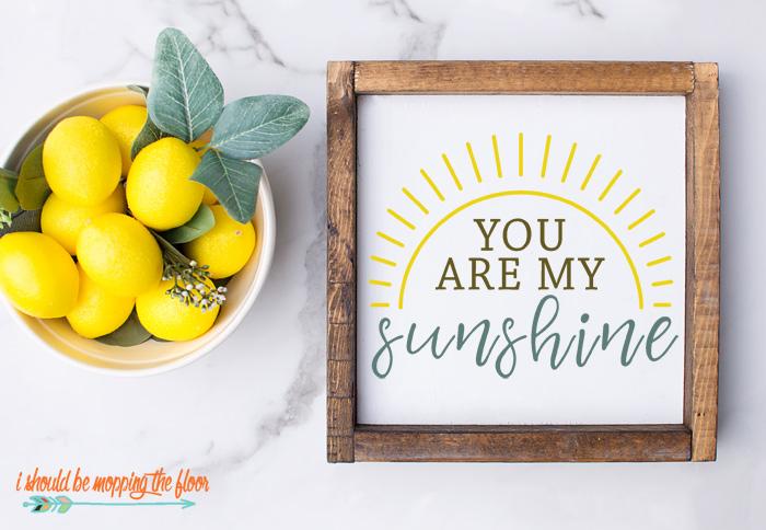 You are My Sunshine Cut File