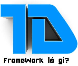 Framework la gi