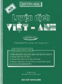 Luyện Dịch Việt Anh Quyển 3 - Hồ Văn Hòa