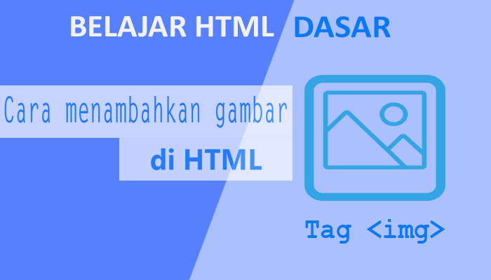 Cara Menambahkan Gambar Di Html Tag Img Struktur Web