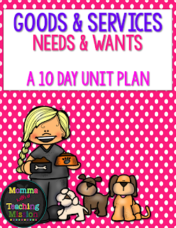 https://www.teacherspayteachers.com/Product/Goods-Services-Needs-Wants-A-10-day-unit-plan-2518443