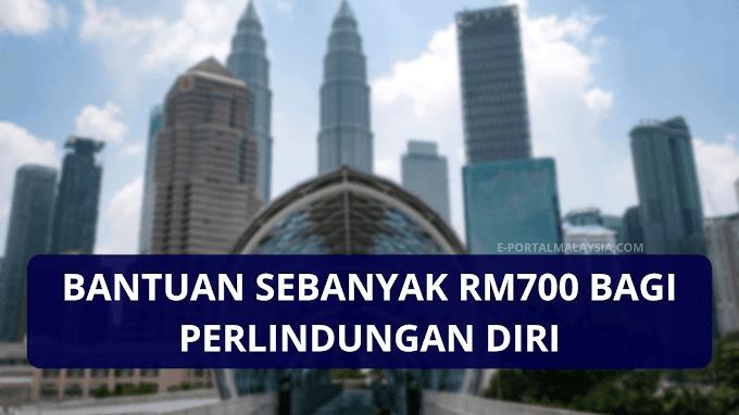 Bantuan Sebanyak RM700 Bagi Perlindungan Diri