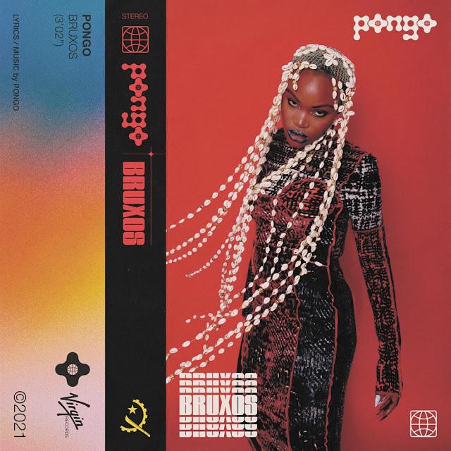 PONGO - BRUXOS [DOWNLOAD/BAIXAR MÚSICA + VÍDEO] 2021