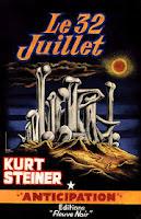 Kurt Steiner Le 32 juillet Fleuve Noir anticipation