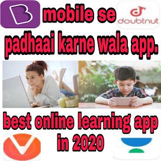Best online padhai karne wala app.