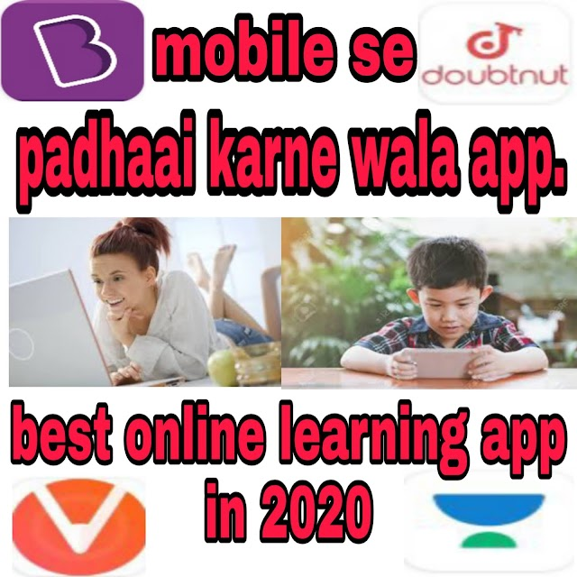 India's best learning apps in 2020,Best padhai Karne wala app. Mobile se Online padhai karne wala app.