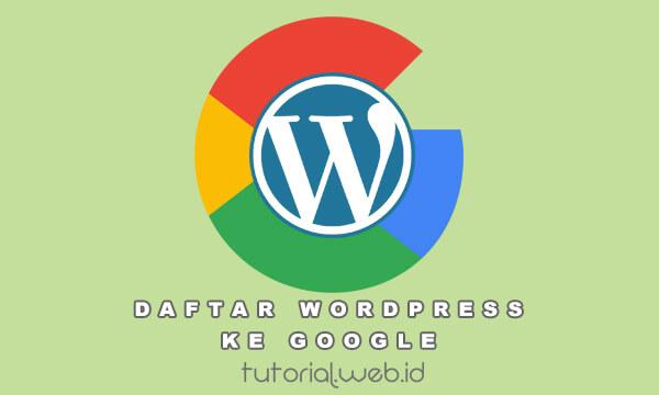 Cara Mendaftarkan Wordpress ke Google Search Console - Tutorial.web.id