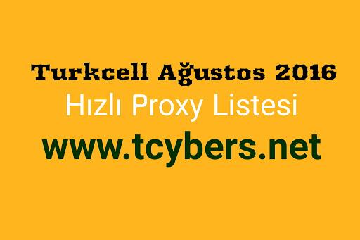 Turkcell Ağustos 2016 Hızlı Proxy Listesi