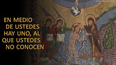 Evangelio según san Juan (1, 19-28): En medio de ustedes hay UNO, al que ustedes no conocen