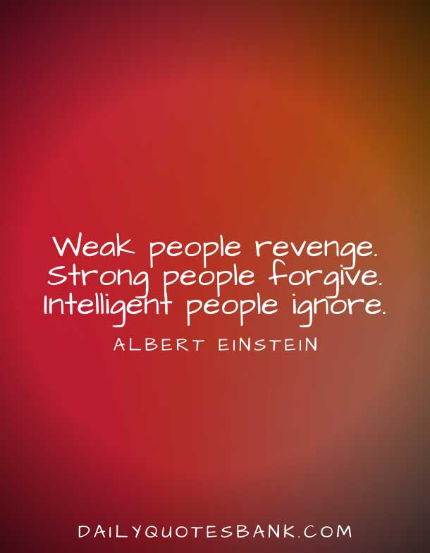 Inspirational Quotes About Forgiveness and Forgetting