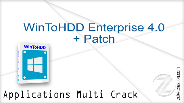 WinToHDD Enterprise 4.0 + Patch
