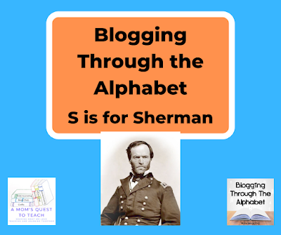 A Mom's Quest to Teach logo; Blogging Through the Alphabet logo; Sherman photo from wpclipart.com