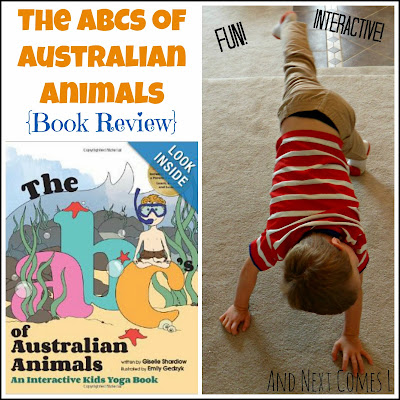 The ABCs of Australian Animals Book Review and Giveaway from And Next Comes L.  A great book for learning about Australia, animals, and the ABCs, all well getting active!