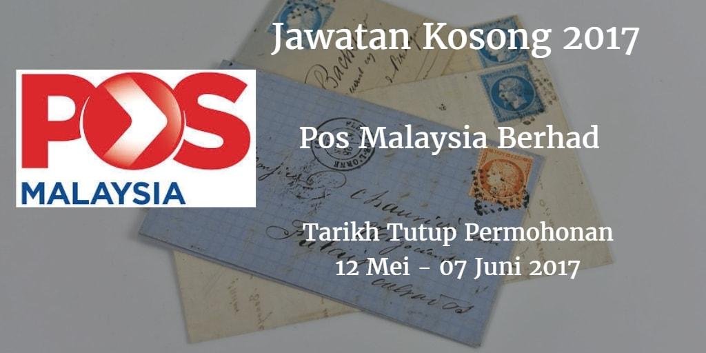 Jawatan Kosong Pos Malaysia Berhad 12 Mei - 07 Juni 2017