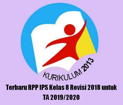 Rencana Pelaksanaan Pembelajaran tidak asing lagi bagi bapak dan Ibu terutama jika membua Terbaru RPP IPS Kelas 8 Revisi 2018 untuk TA 2019/2020