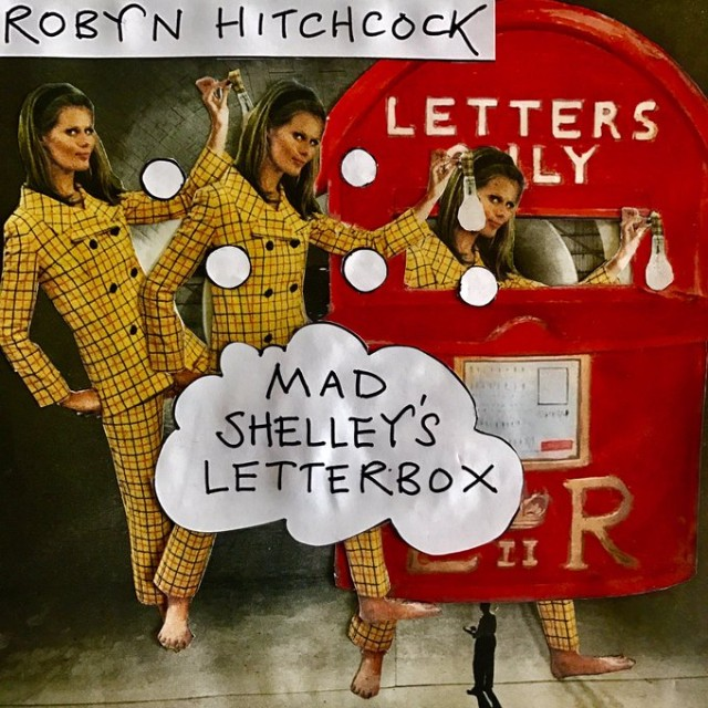ROBYN HITCHCOCK - Mad Shelley's Letterbox