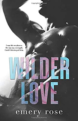 Wilder Love by Emery Rose