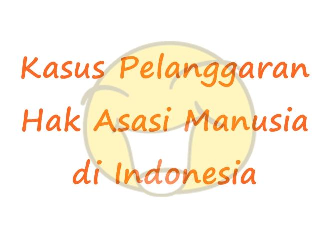 Kasus Kasus Pelanggaran Ham Di Indonesia Beserta Fotonya Negara Islam Irak Dan Syam Wikipedia Bahasa Indonesia Kasus Pelanggaran Ham Swefilmers