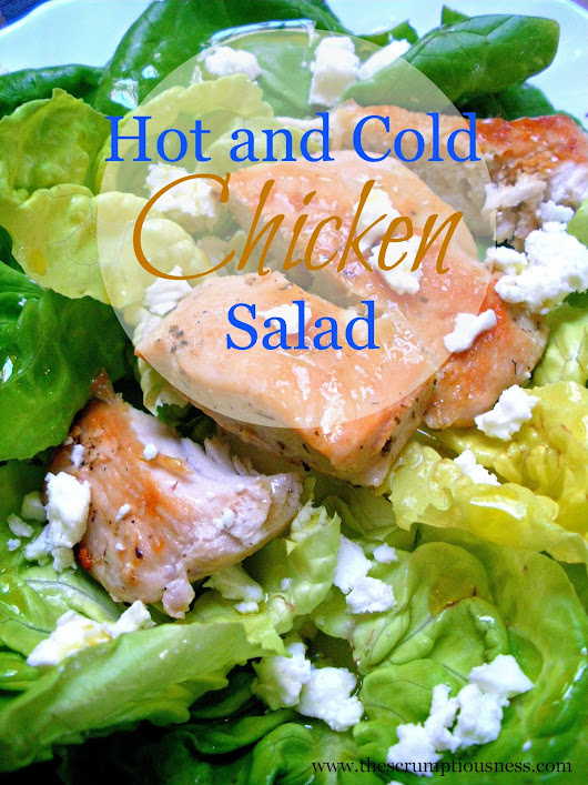 Hot and Cold Chicken Salad...