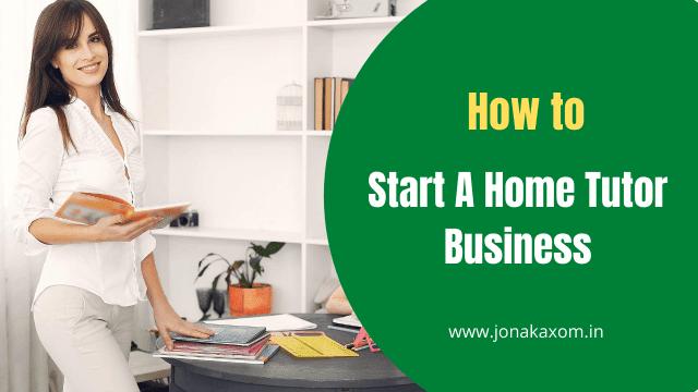start Home tutor company in guwahati
