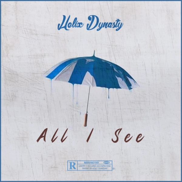 MP3: Helix Dynasty Ft. INTRN – All I See  #Arewapublisize