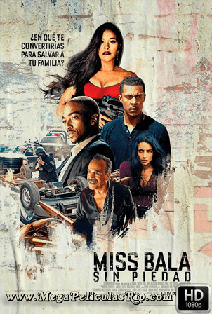 Miss Bala [1080p] [Latino-Ingles] [MEGA]