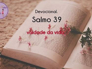 Reflexão do Salmo 39