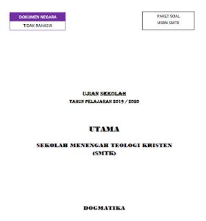 Soal Prediksi Ujian Sekolah (US) Dogmatika SMTK tahun 2020